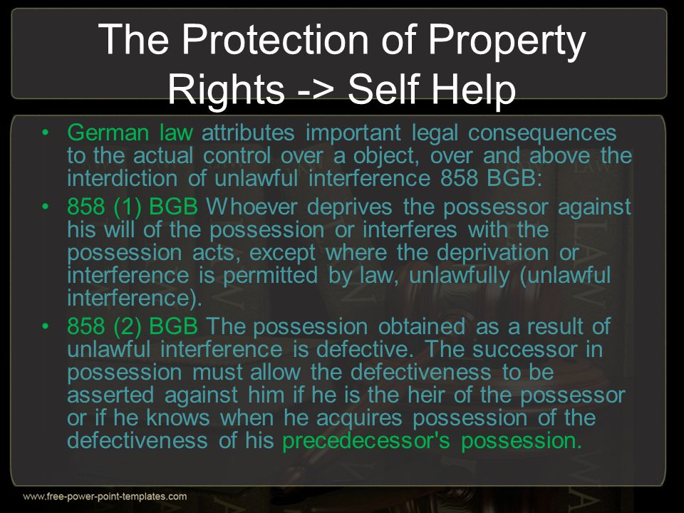 The Protection of Property Rights -> Self Help
