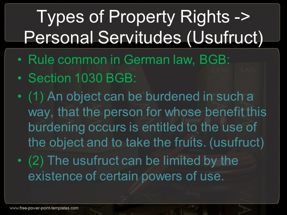 Types of Property Rights -> Personal Servitudes (Usufruct)