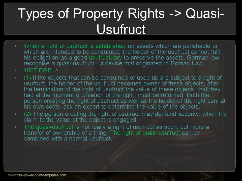 Types of Property Rights -> Quasi-Usufruct