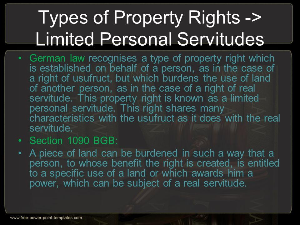 Types of Property Rights -> Limited Personal Servitudes
