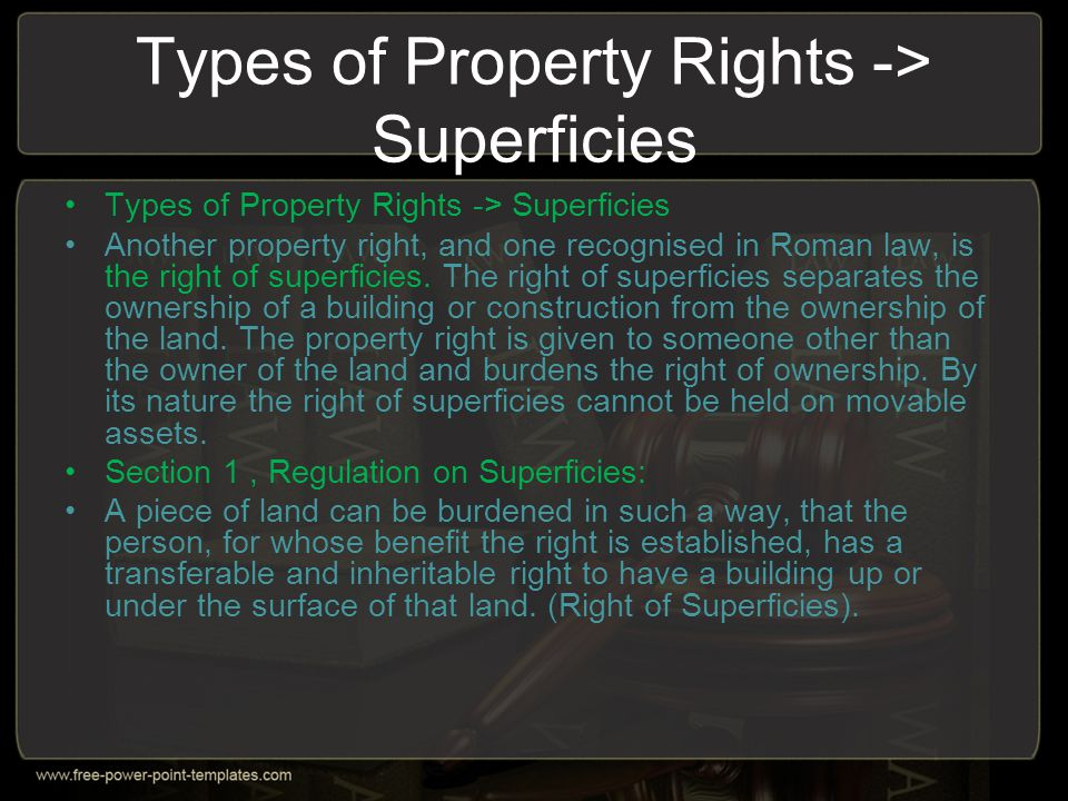 Types of Property Rights -> Superficies