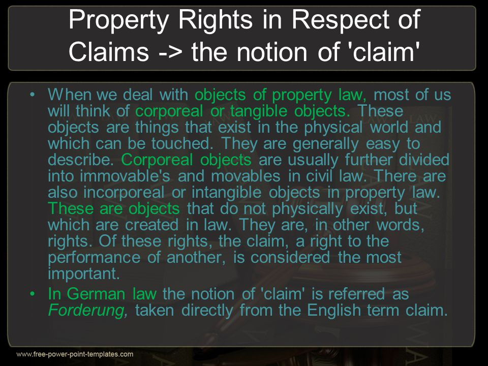 Property Rights in Respect of Claims -> the notion of claim