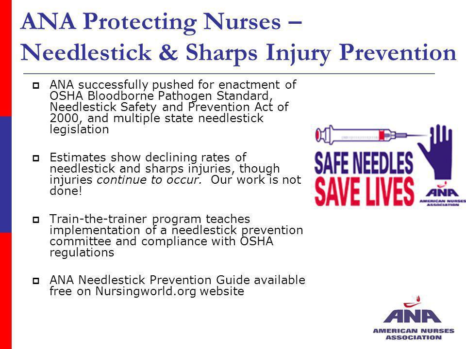 ANA Protecting Nurses – Needlestick & Sharps Injury Prevention