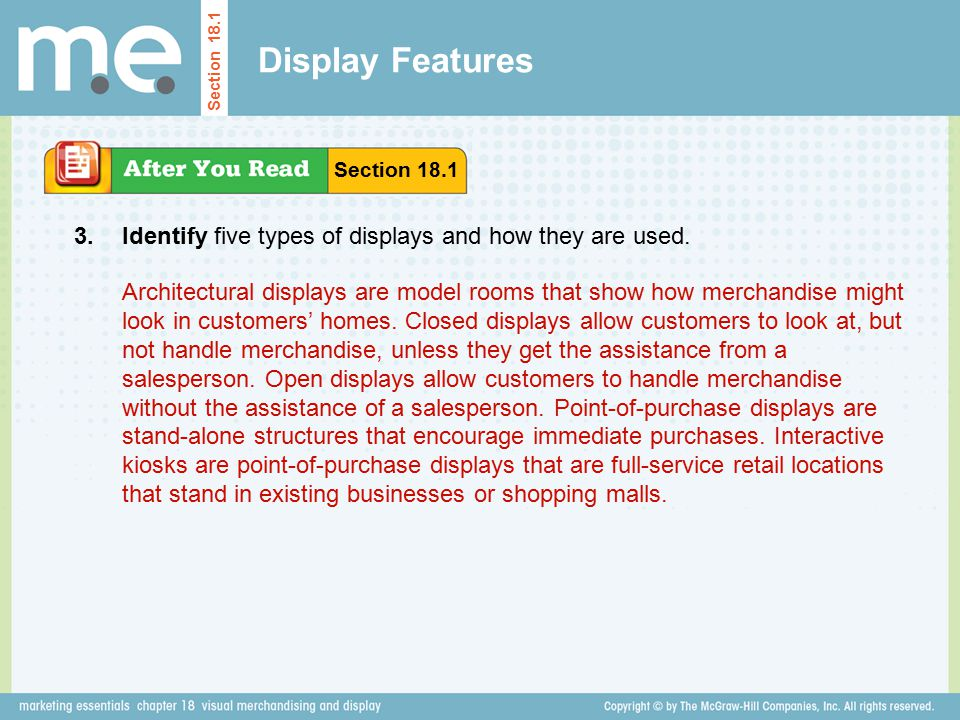 Display Features Section 18.1. Section 18.1. 3. Identify five types of displays and how they are used.