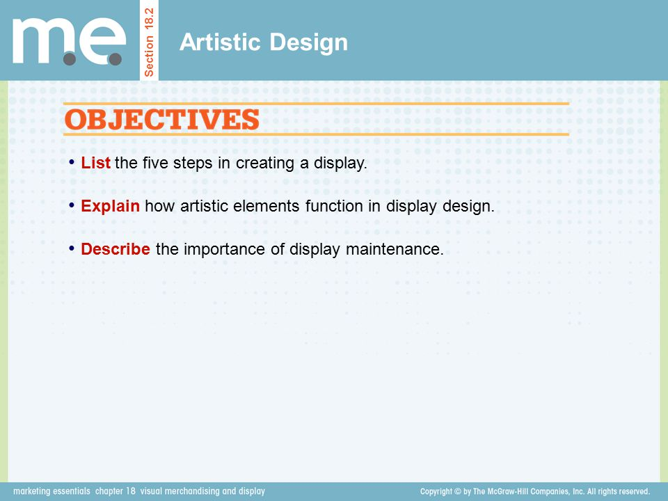 Artistic Design List the five steps in creating a display.