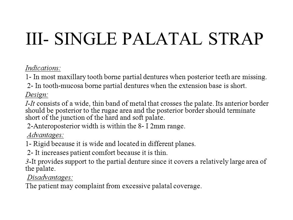 III- SINGLE PALATAL STRAP
