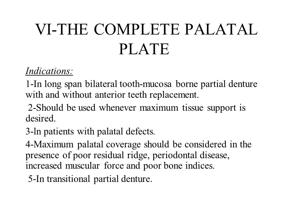 VI-THE COMPLETE PALATAL PLATE