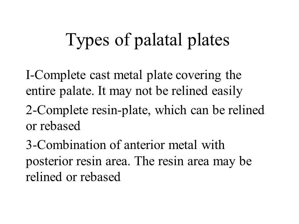 Types of palatal plates
