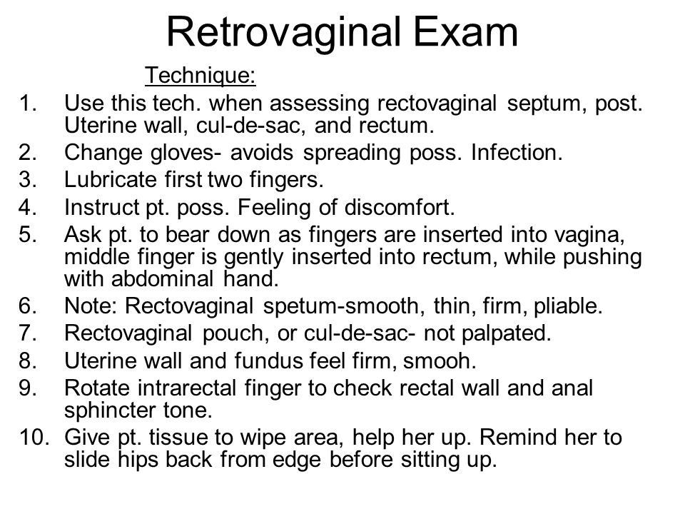 Retrovaginal Exam Technique: