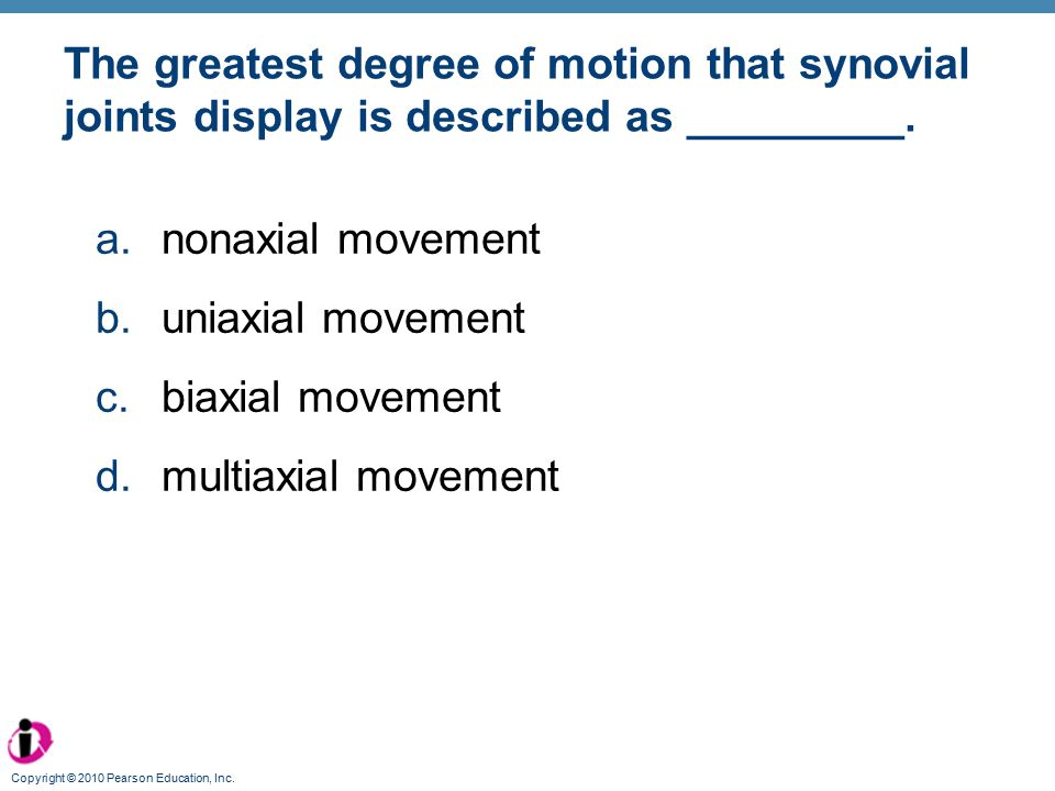 The greatest degree of motion that synovial joints display is described as _________.