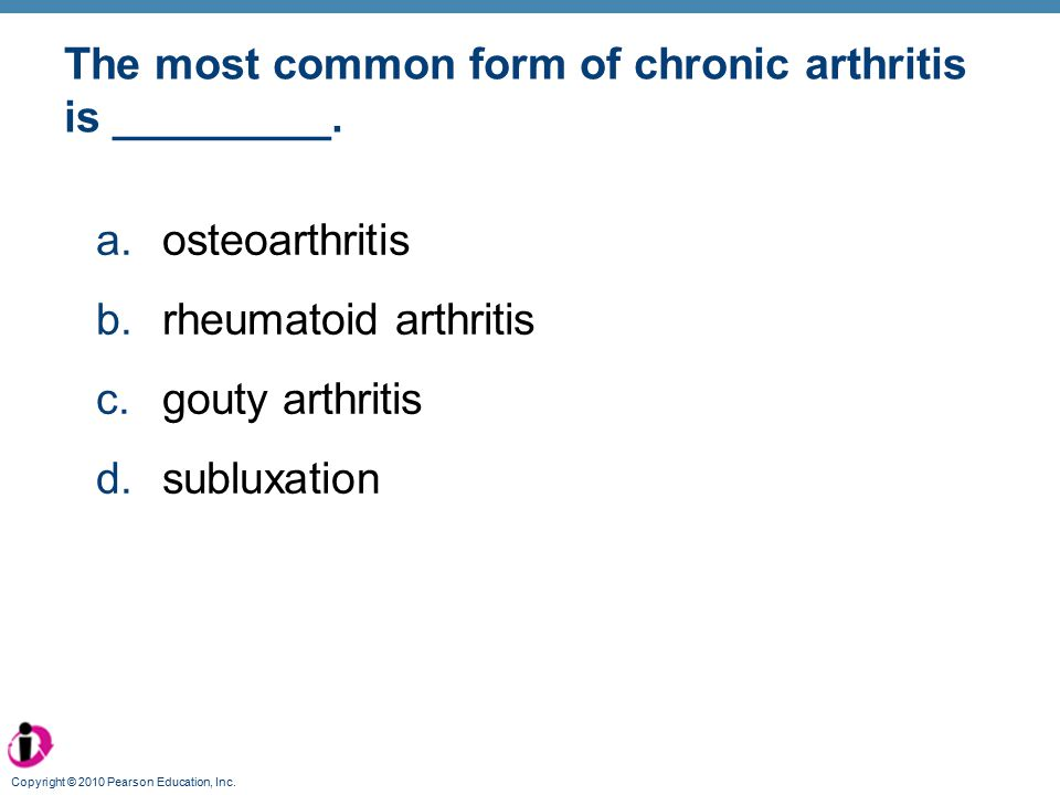 The most common form of chronic arthritis is _________.