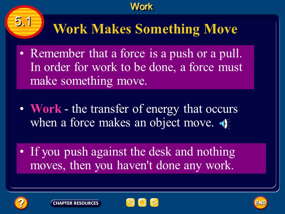 Work Makes Something Move