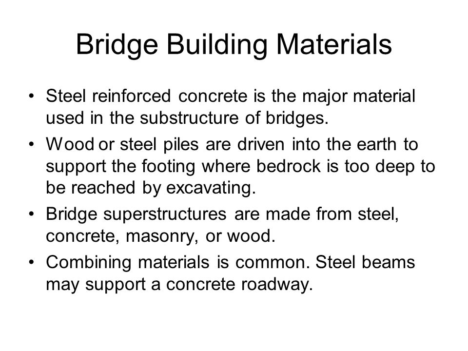 Bridge Building Materials