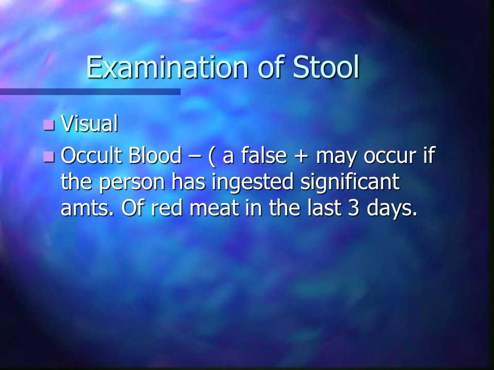 Examination of Stool Visual