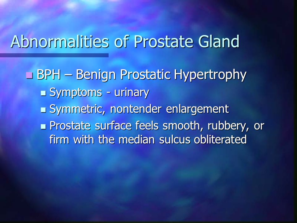 Abnormalities of Prostate Gland