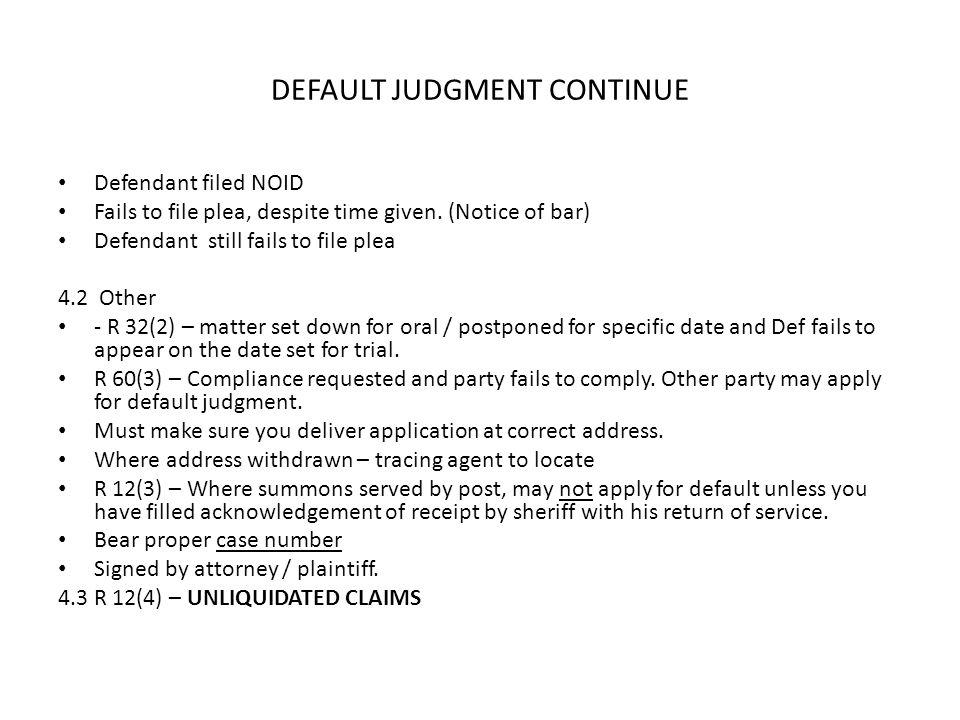 DEFAULT JUDGMENT CONTINUE