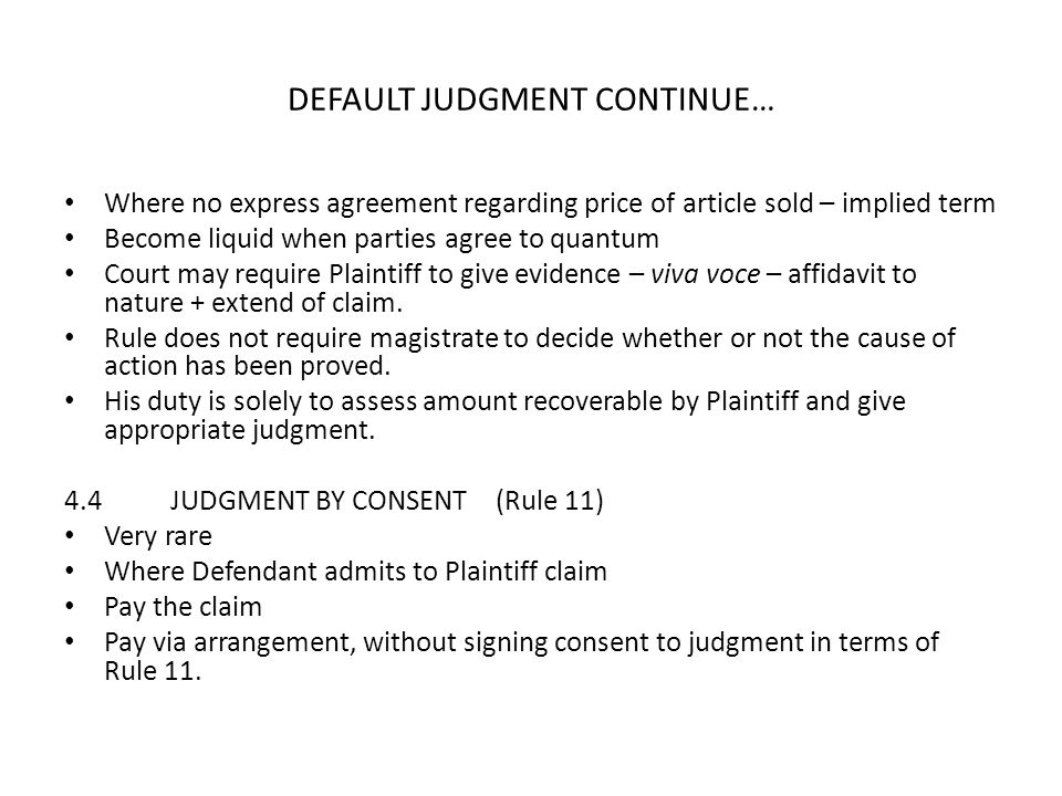 DEFAULT JUDGMENT CONTINUE…