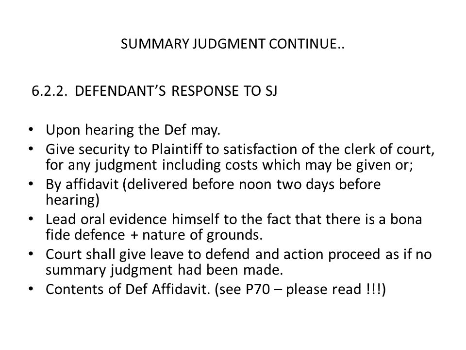 SUMMARY JUDGMENT CONTINUE..