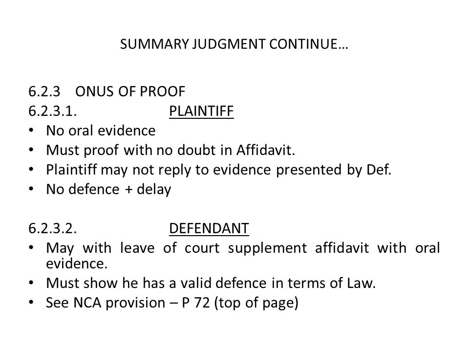 SUMMARY JUDGMENT CONTINUE…