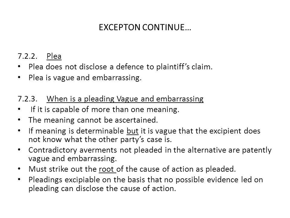 EXCEPTON CONTINUE… 7.2.2. Plea