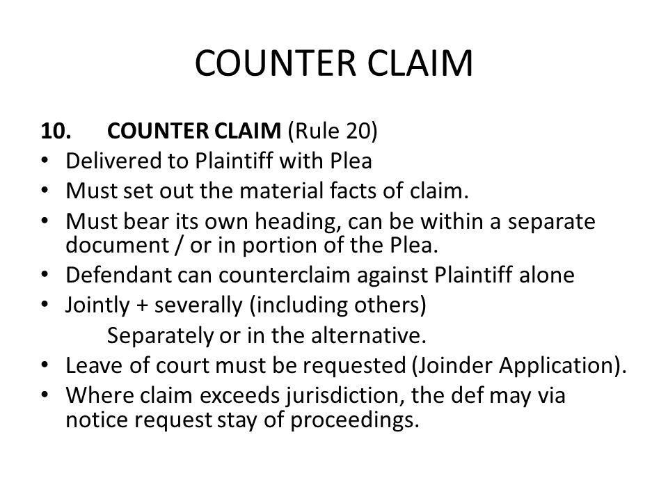 COUNTER CLAIM 10. COUNTER CLAIM (Rule 20)