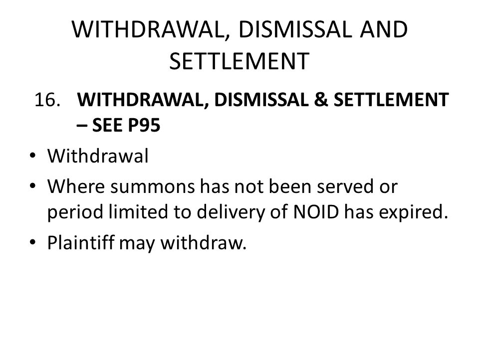 WITHDRAWAL, DISMISSAL AND SETTLEMENT