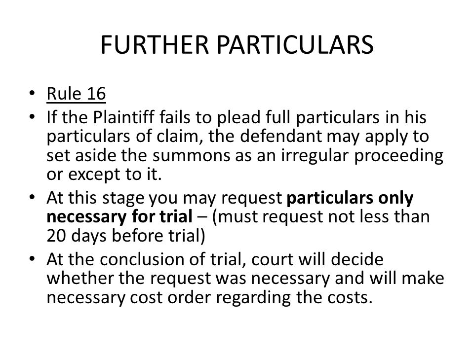 FURTHER PARTICULARS Rule 16
