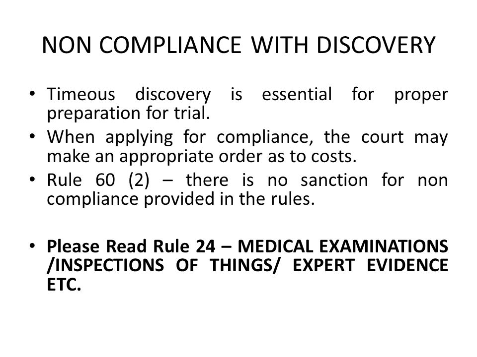 NON COMPLIANCE WITH DISCOVERY