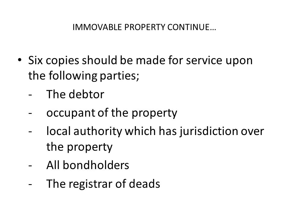 IMMOVABLE PROPERTY CONTINUE…