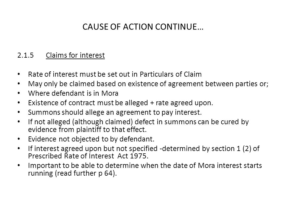 CAUSE OF ACTION CONTINUE…