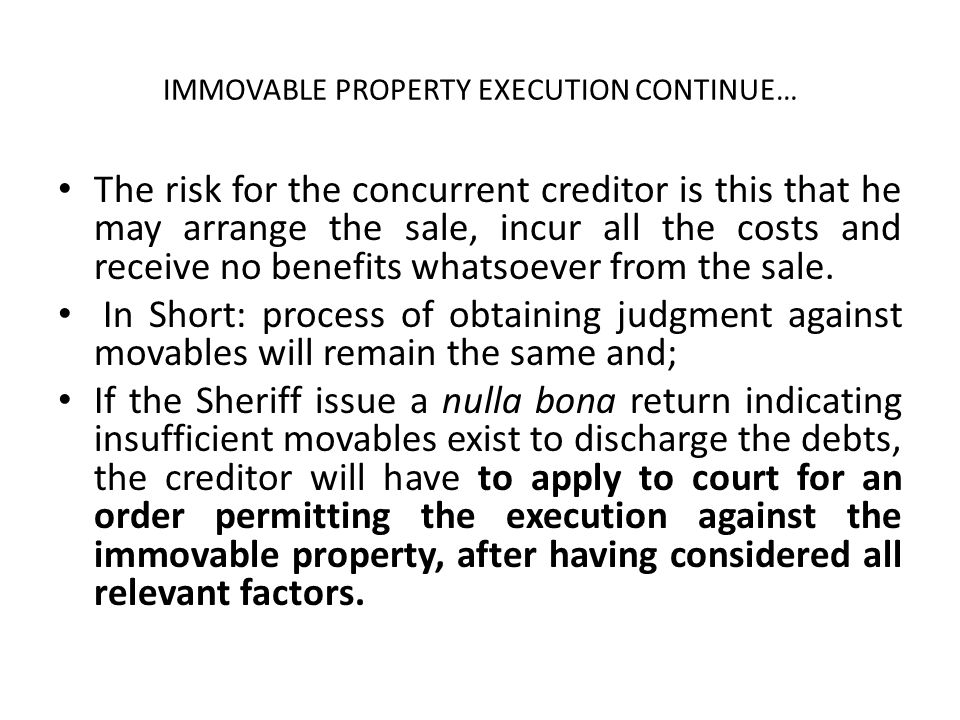 IMMOVABLE PROPERTY EXECUTION CONTINUE…