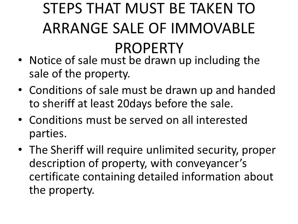 STEPS THAT MUST BE TAKEN TO ARRANGE SALE OF IMMOVABLE PROPERTY