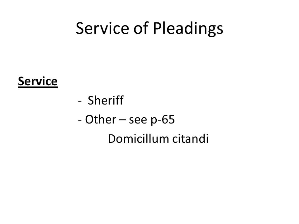 Service of Pleadings Service - Sheriff - Other – see p-65