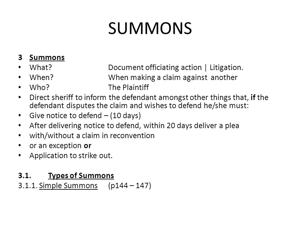 SUMMONS 3 Summons What Document officiating action | Litigation.