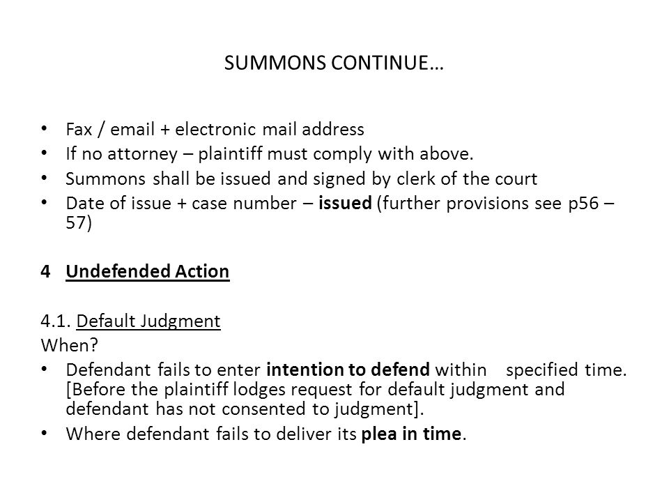 SUMMONS CONTINUE… Fax / email + electronic mail address
