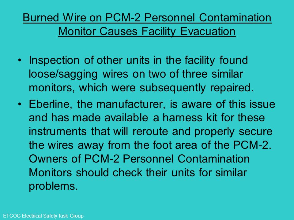 Burned Wire on PCM-2 Personnel Contamination Monitor Causes Facility Evacuation