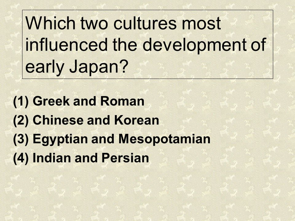 Which two cultures most influenced the development of early Japan