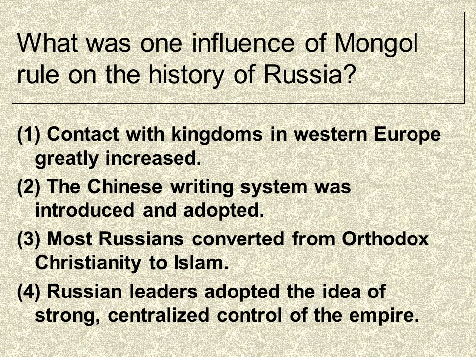 What was one influence of Mongol rule on the history of Russia