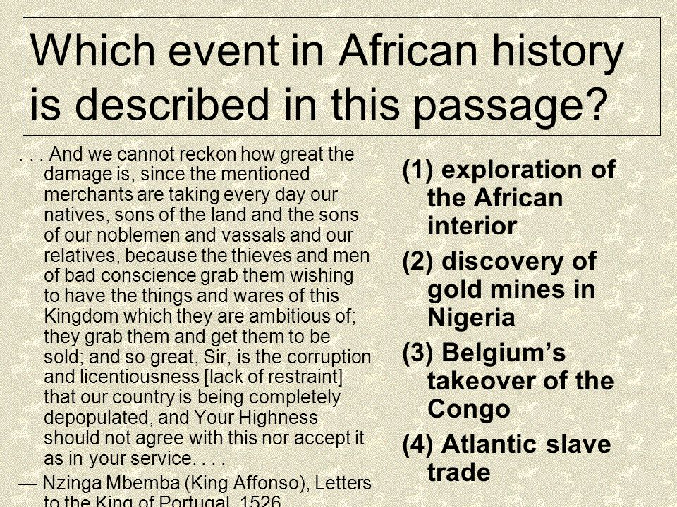 Which event in African history is described in this passage
