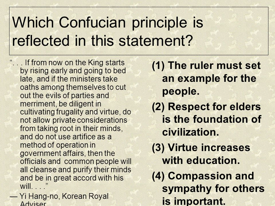 Which Confucian principle is reflected in this statement