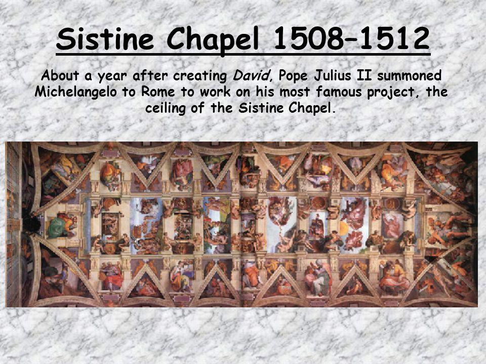 Sistine Chapel 1508–1512