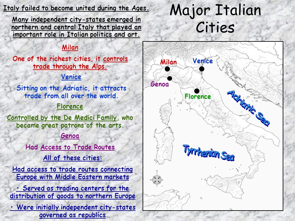 Major Italian Cities Adriatic Sea Tyrrhenian Sea Venice Milan Genoa