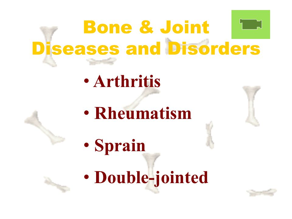 Bone & Joint Diseases and Disorders