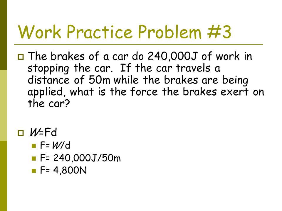 Work Practice Problem #3