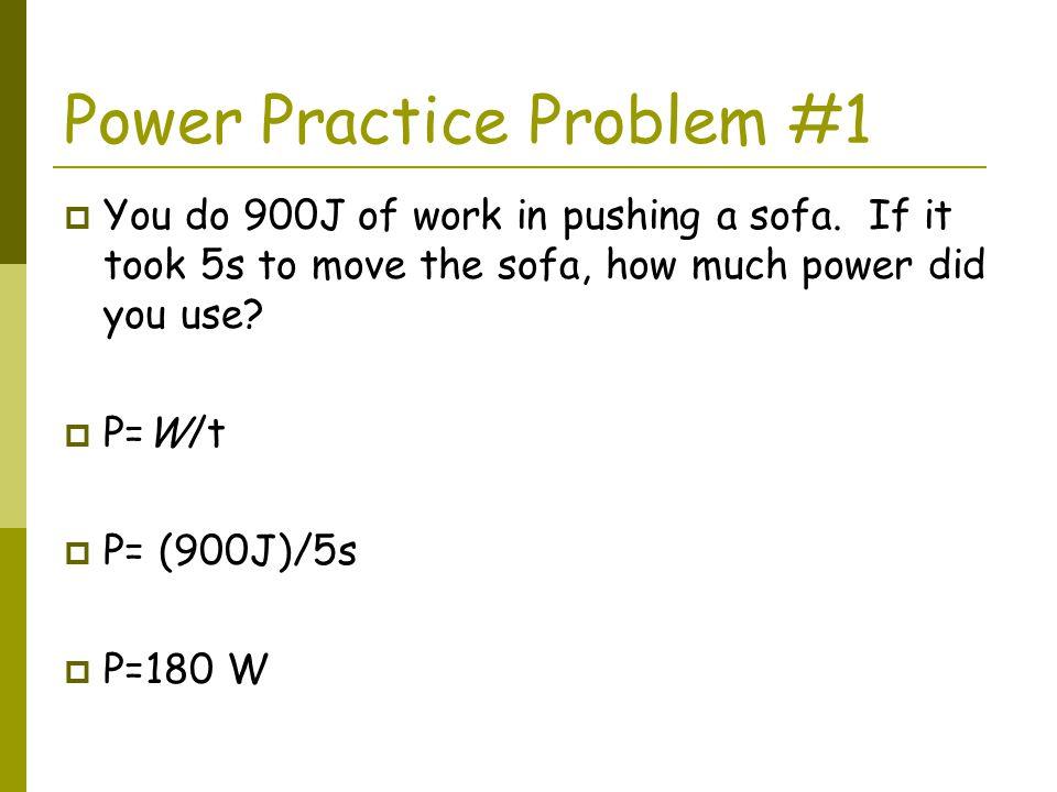 Power Practice Problem #1
