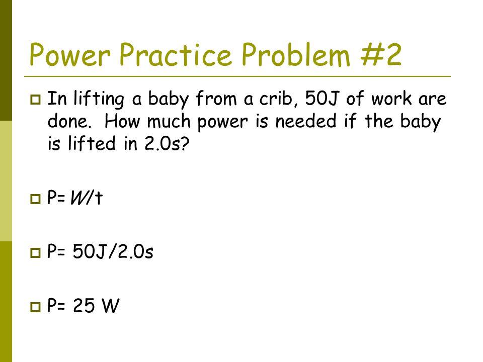 Power Practice Problem #2