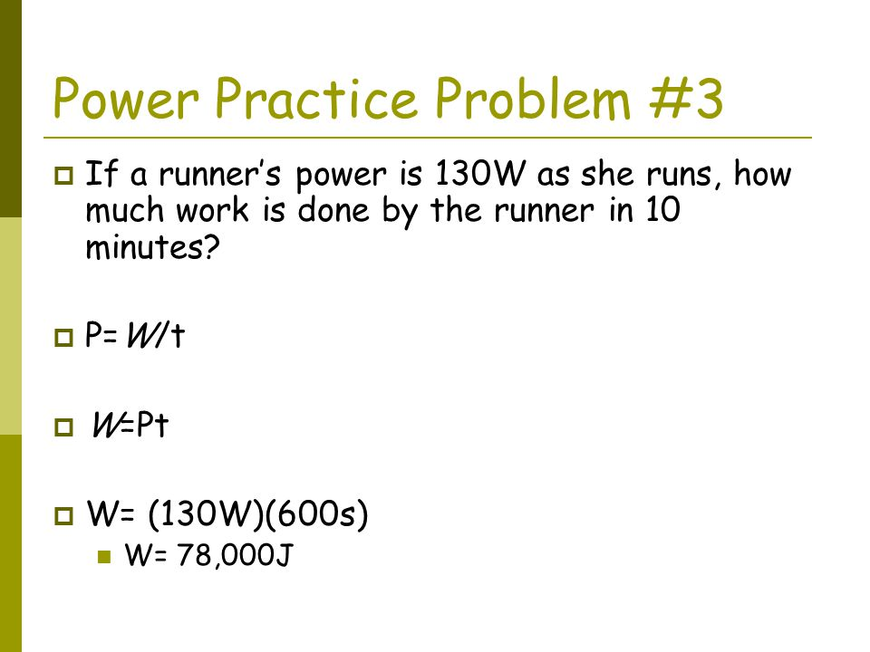 Power Practice Problem #3