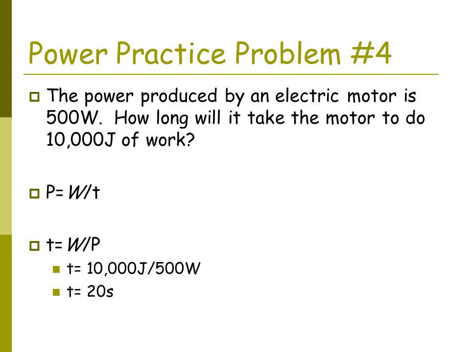 Power Practice Problem #4