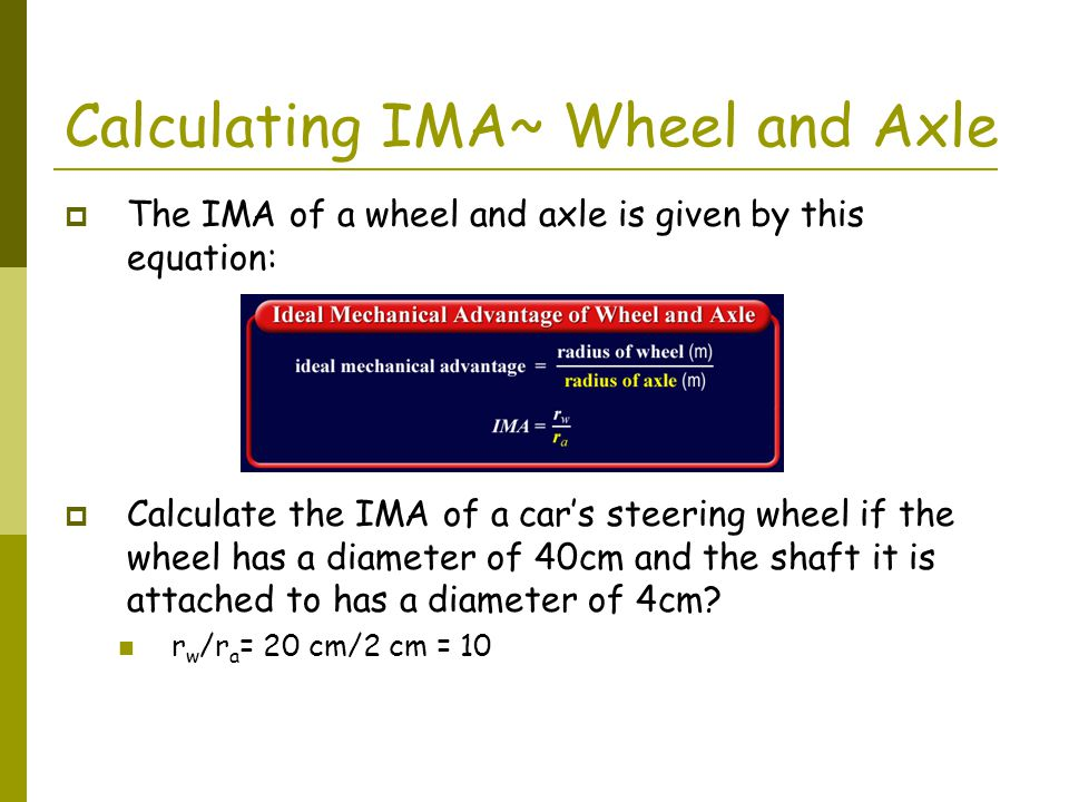 Calculating IMA~ Wheel and Axle