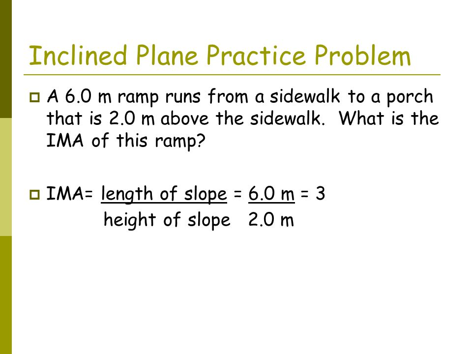 Inclined Plane Practice Problem